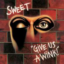 The Sweet: Give Us A Wink (180g), LP