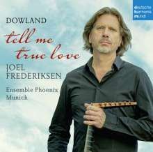 "John Dowland (1562-1626): Instrumentalstücke & Lieder ""Tell Me True Love"", CD"