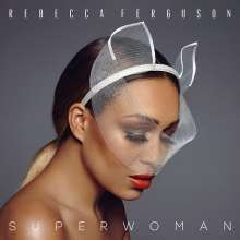 Rebecca Ferguson: Superwoman, CD