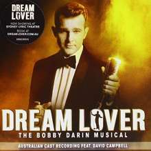 Musical: Dream Lover: The Bobby Darin Musical (Australian Cast Recording Feat. David Campbell), CD