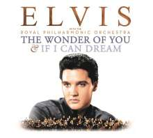 Elvis Presley (1935-1977): The Wonder Of You & If I Can Dream: Elvis Presley With The Royal Philharmonic Orchestra, 2 CDs