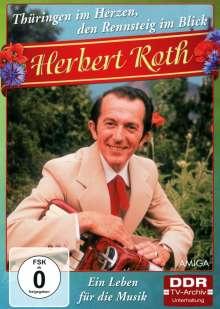 Herbert Roth: Thüringen im Herzen, den Rennsteig im Blick: Ein Leben für die Musik, DVD