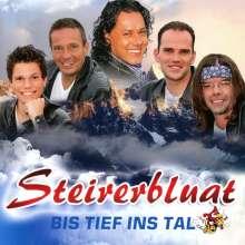 Steirerbluat: Bis tief ins Tal, CD