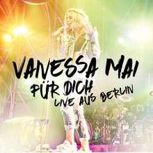 Vanessa Mai: Für dich: Live aus Berlin, 2 CDs