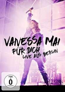 Vanessa Mai: Für dich: Live aus Berlin, DVD