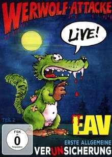 Erste Allgemeine Verunsicherung (EAV): Werwolf-Attacke Live!, DVD