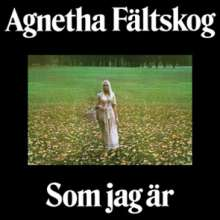 Agnetha Fältskog: Som Jag Är (180g), LP
