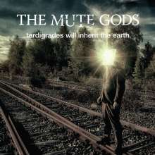 The Mute Gods: Tardigrades Will Inherit The Earth, CD