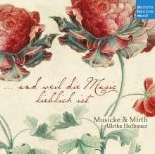 """Balthasar Fritsch (1570-1608): Kammermusik & Madrigale - """"...und weil die Music lieblich ist"""", CD"""