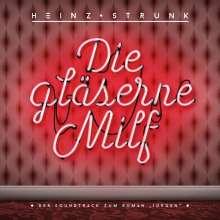 """Heinz Strunk: Die gläserne Milf - Der Soundtrack zum Roman """"Jürgen"""", 2 LPs"""