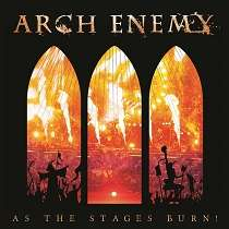 Arch Enemy: As The Stages Burn! - Live Wacken 2016 (180g), 3 LPs
