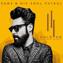 San2 & His Soul Patrol: Hold On (Extended Edition), CD