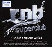 Rnb Superclub: 15 Year Anniversary-Edition, 3 CDs