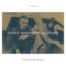 North Mississippi Allstars: Prayer For Peace, CD
