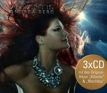 Andrea Berg: Atlantis / Machtlos, 3 CDs