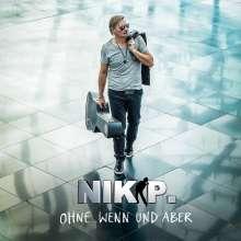 Nik P.: Ohne Wenn und Aber, CD