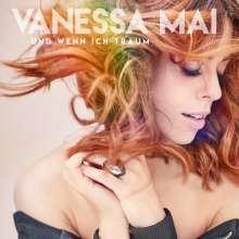 Vanessa Mai: Und wenn ich träum, Maxi-CD
