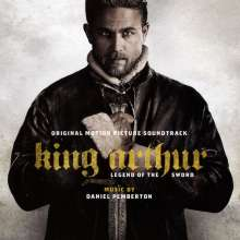 Daniel Pemberton: Filmmusik: King Arthur: Legend Of The Sword (Original Motion Picture Soundtrack) (Enhanced), CD