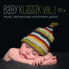 Baby Klassik II - Musik, die beruhigt und Kindern guttut, CD