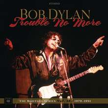 Bob Dylan: Trouble No More: The Bootleg Series Vol. 13 / 1979 - 1981 (Deluxe-Edition), 9 CDs