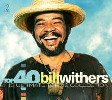 Bill Withers: Top 40, 2 CDs
