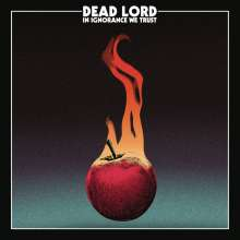 Dead Lord: In Ignorance We Trust, CD