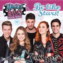 Maggie & Bianca Fashion Friends: Filmmusik: Be Like Stars!, CD