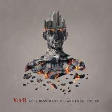 VUUR: In This Moment We Are Free-Cities (180g), 3 LPs