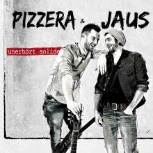 Paul Pizzera & Otto Jaus: Unerhört solide, CD