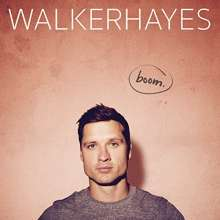 Walker Hayes: Boom, CD