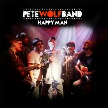 Pete Wolf Band: Happy Man, CD