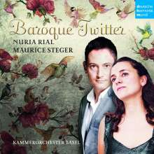 Nuria Rial & Maurice Steger - Baroque Twitter, CD