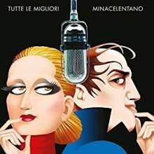 Minacelentano (Mina & Adriano Celentano): Tutte Le Migliori, 2 CDs