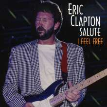 I Feel Free: Eric Clapton Salute, CD