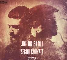 Joe Driscoll & Sekou Kouyate: Faya, CD