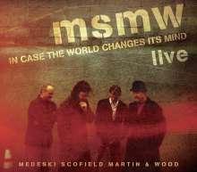 Medeski, Scofield, Martin & Wood: MSMW Live: In Case The World Changes Its Mind, 2 CDs