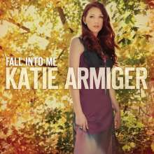 Katie Armiger: Fall Into Me, CD