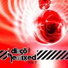 Disco Remixed Vol. 3, CD