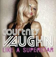 Courtney Vaughn: Like A Superstar, CD