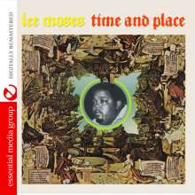 Lee Moses: Time And Place, CD