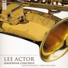 Lee Actor (geb. 1952): Saxophonkonzert, CD