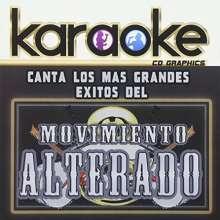 El Movimiento Alterado: Karaoke: Canta Como El Movimiento Alterado, CD