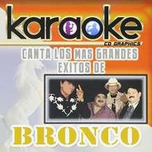Bronco (Latin): Karaoke: Canta Como Bronco, CD
