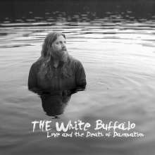 The White Buffalo: Love And The Death Of Damnation, LP
