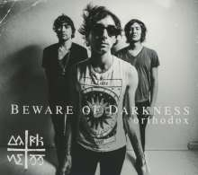Beware Of Darkness: Orthodox, CD