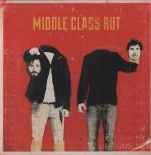 Middle Class Rut: Pick Up Your Head, LP