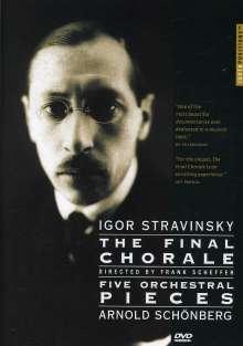 Igor Strawinsky (1882-1971): The Final Chorale (Dokumentation), DVD
