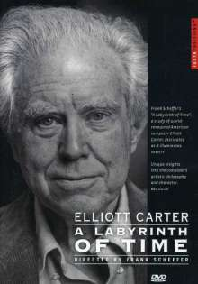 Elliott Carter (1908-2012): Elliott Carter - A Labyrinth of Time (in engl.Spr.), DVD