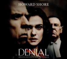 Howard Shore (geb. 1946): Filmmusik: Denial - Original Motion Picture Soundtrack, CD