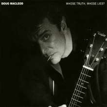 Doug MacLeod: Whose Truth, Whose Lies (Hybrid-SACD), CD